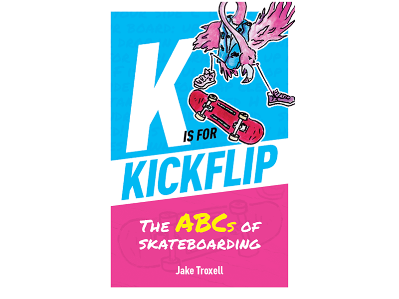K is for Kickflip Cover